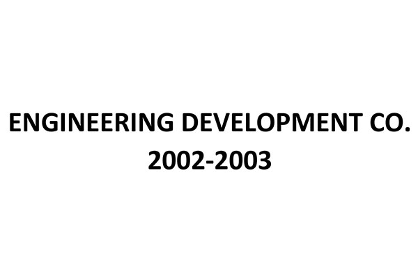 Engineering Development 2002 – 2003
